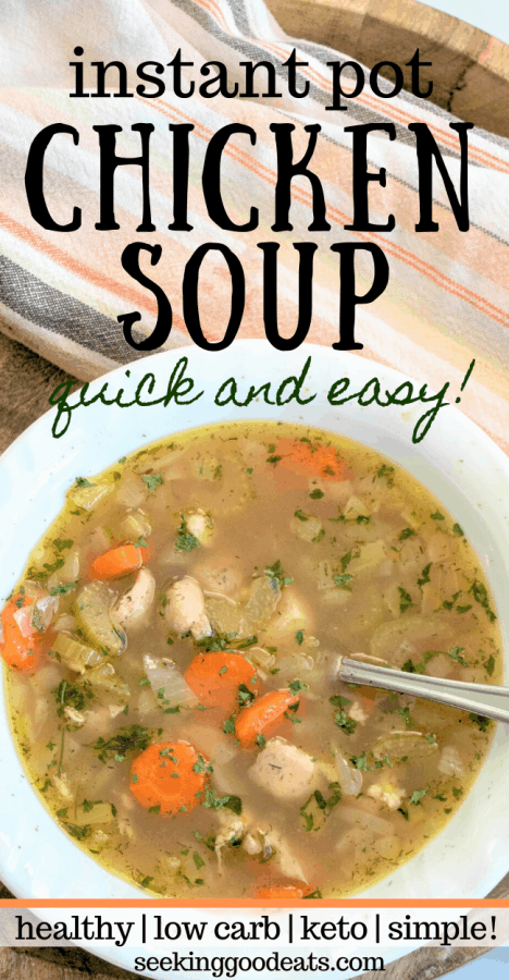 Instant Pot Chicken Soup (Low Carb and Keto Soup)
