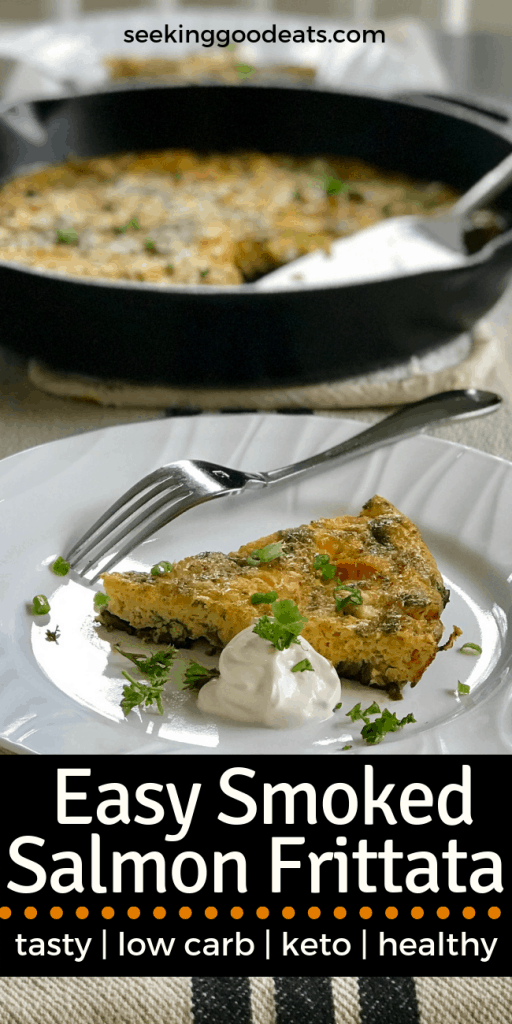 You must try this simple and quick low carb and keto smoked salmon frittata. This healthy recipe is the perfect meal idea! Love it as a one pot dinner, lunch, or breakfast recipe. Great way to use up extra eggs and easy to prepare! #lowcarb #keto #healthyrecipe #ketorecipes #ketogenicdiet #eggs #lchf