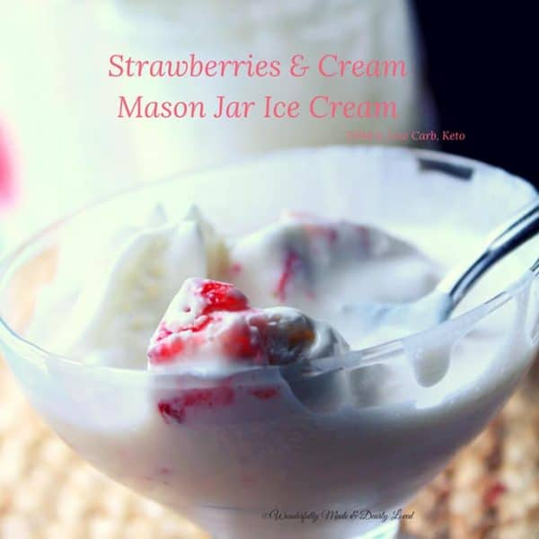 Mason Jar Ice Cream Recipes (Low Carb and Keto Ice Cream)