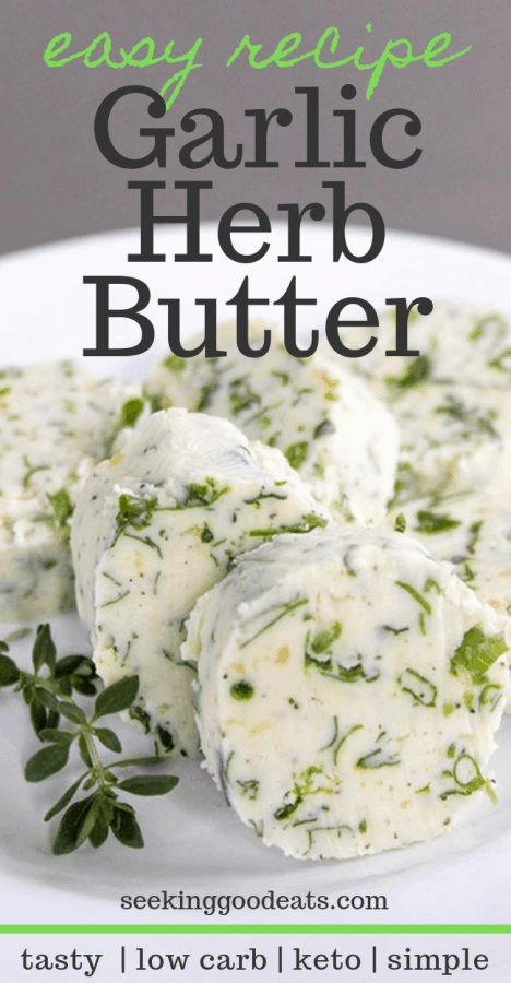 Garlic Herb Compound Butter
