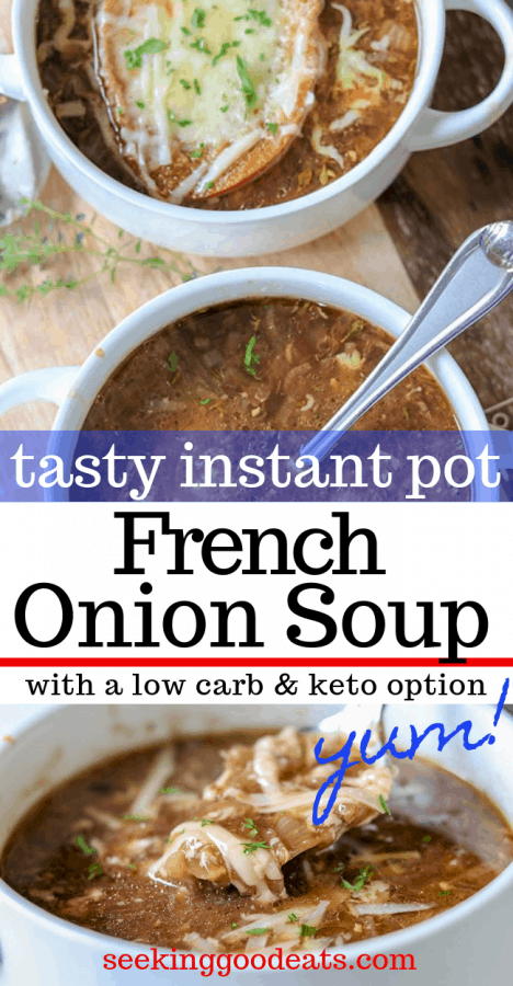 Instant Pot French Onion Soup, Seeking Good Eats