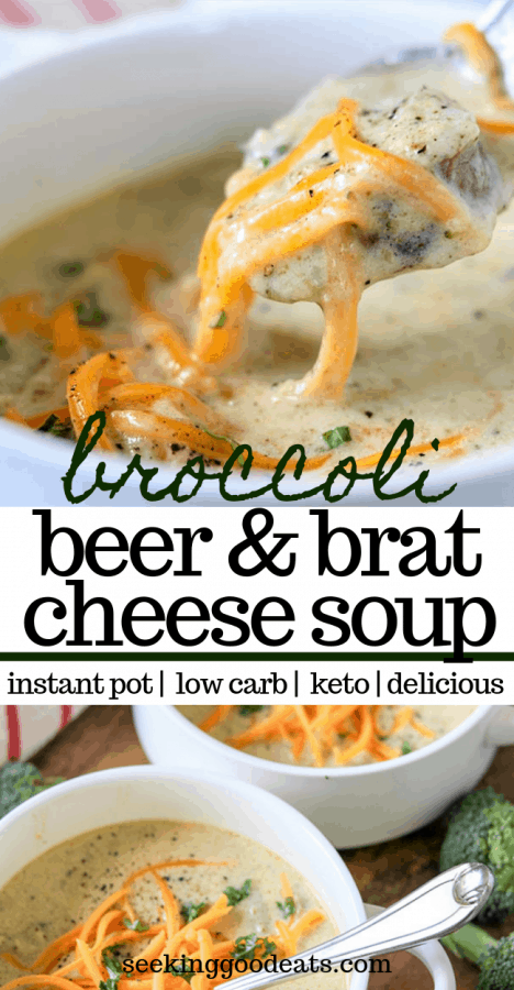 Keto Broccoli Cheese Soup with Beer Brats (Keto Instant Pot Recipe)