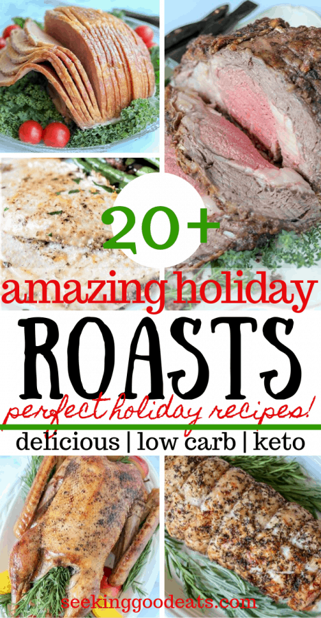 20+ Holiday Roast Recipes (Low Carb and Keto Friendly)