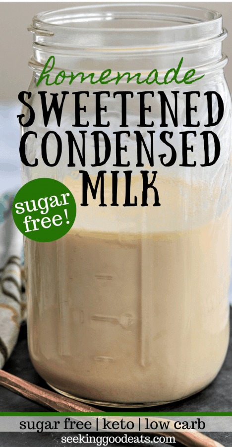 How To Make Sweetened Condensed Milk (Sugar-Free and Keto)