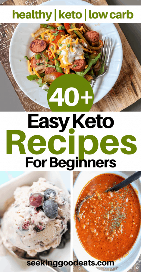 40+ Easy Keto Recipes For Beginners