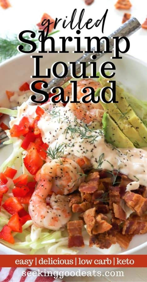 pinterest pin image of colorful shrimp louie salad in a white bowl