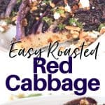 Pinterest pinnable image of roasted red cabbage topped with goat cheese, walnuts, and thyme on a white plate