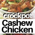 Pinterest pinnable image of final cashew chicken served in a gray bowl, hand scooping up a bite. Second image of ingredients in the crockpot before cooking.