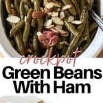 Pinterest pinnable image of cooked green beans served in a white dish.