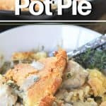 Pinterest pinnable image of keto chicken pot pie served in a bowl next to the whole casserole.