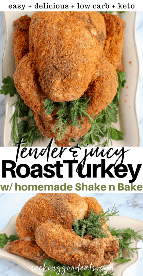Pinterest pinnable image with an overhead and side picture of the baked turkey on a white platter dressed with fresh herbs as garnish.