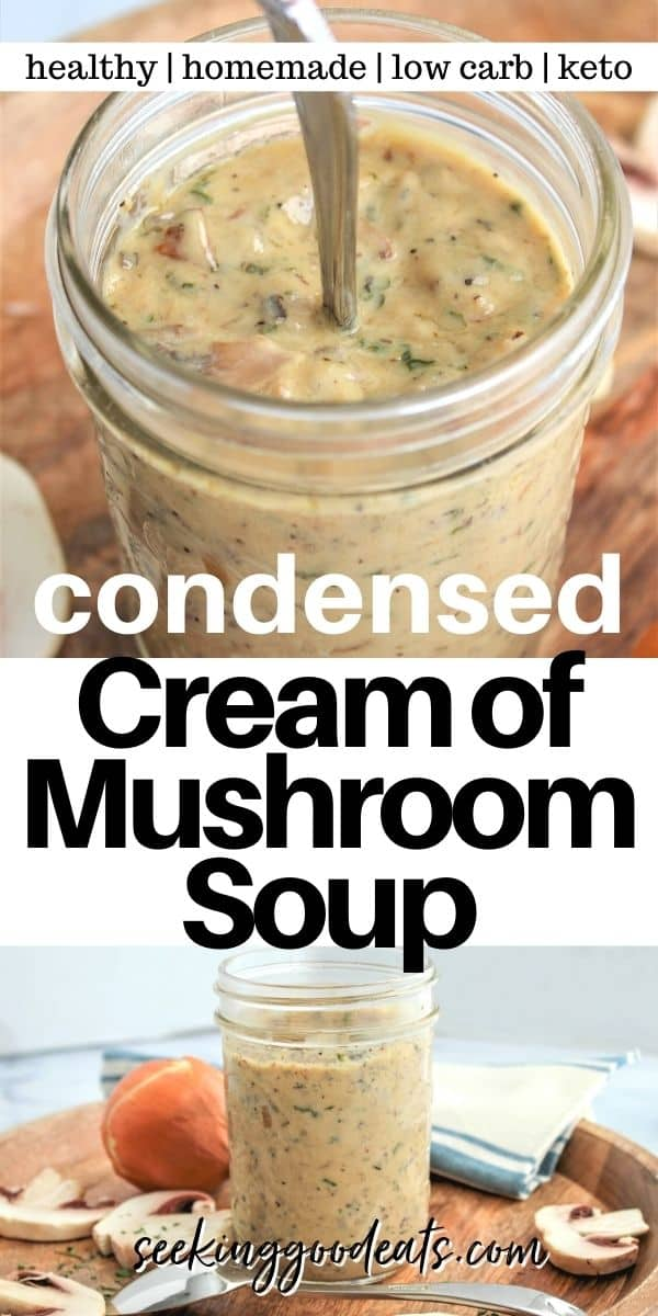 Pinterest pinnable image of condensed cream of mushroom soup ready for use in many recipes!