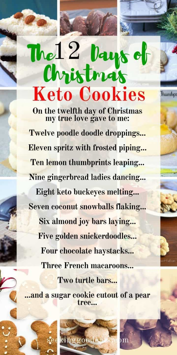 Pinterest pin featuring a 12 days of Christmas keto cookies words to the seeking good eats rendition of the song..