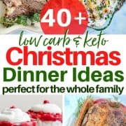 Pinterest pinnable image of 4 low carb and keto Christmas dinner ideas - prime rib, layered salad, cranberry trifle, and a Christmas roast goose