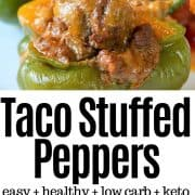 Pinterest pin with a closeup view of stuffed peppers in a casserole dish about to be bake and a fully baked taco pepper served on a white plate.