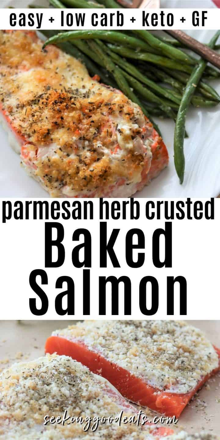 Pinterest pinnable image unbaked salmon with parmesan crust and an image of bake salmon served on a white plate with a side of green beans.