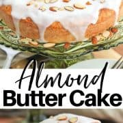 Pinterest pinnable image showing a completed cake drizzle with almond topping and garnished with almond slices. Second image shows a slice of cake on a white plate.