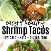 Pinterest pin with two images both showing 2 shrimp tacos served in basket lined with white paper. The tacos are garnished with a lime wedge, crumbled queso fresco cheese, and drizzle with avocado cilantrol dressing.