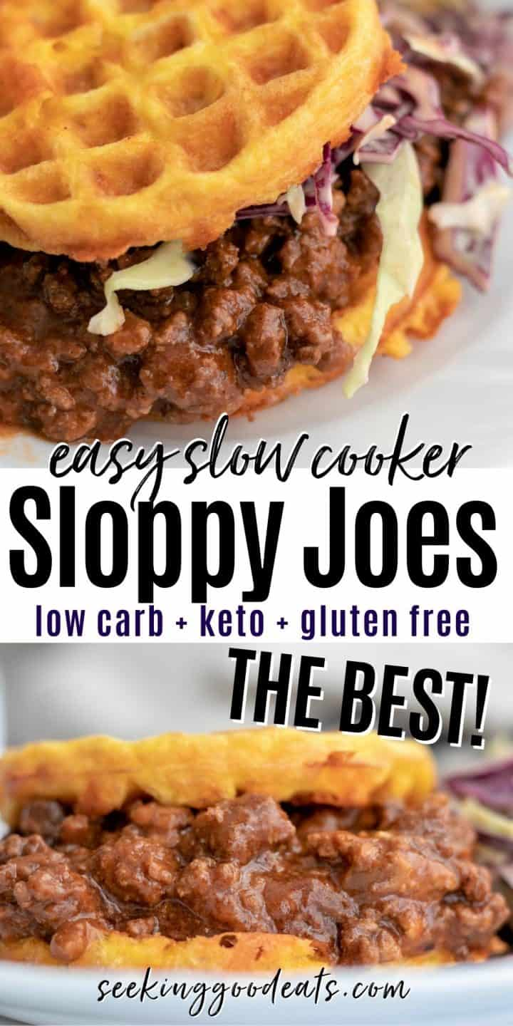 Pinterest pin featuring two images of sloppy joe mixture served over a chaffle (cheese waffle) and topped with red and green coleslaw.