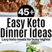 Pinterest pin featuring four keto dinner ideas from sloppy joes, lasagna stuffed peppers. chicken soup, and beef stroganoff