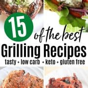 Pinterest pin featuring 15 quick and easy grilling recipes that are low carb and keto