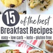 Pinterest pin featuring four images of low carb and keto breakfast recipes