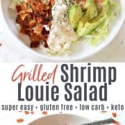 Pinterest pin with an image of shrimp louie salad served in a shallow white bowl and drizzle with dressing and garnished with dill and pepper. Bites of avocado, baco, shrimp, and tomato look very appetizing.