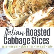 Pinterest pin featuring italian roasted cabbage slices on a baking sheet and a white platter ready to serve.
