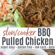 Pinterest pin featuring a close up view of crockpot pulled chicken served on lettuce with a side of coleslaw and a second image adding ingredients to the crockpot.