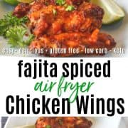 Pinterest pin featuring a white platter of fajita spiced chicken wings garnished with lime wedges.