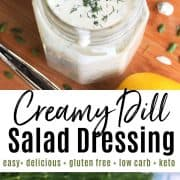 pinterest pin with two images of dill dressing served in a mason jar