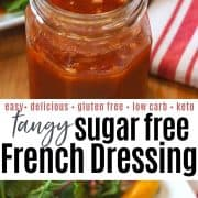 Pinterest pin with a clear mason jar full of the red tangy french dressing