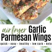 Pinterest pin with two image of tasty wings served on a square white plate and garnished with parmesan and parsley