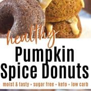 Pinterest pin of pumpkin spice donuts drizzle with pumpkin cream cheese drizzle stacked on top of each other.