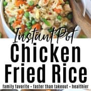 pinterest pin with two images of instant pot chicken fried rice in a white bowl