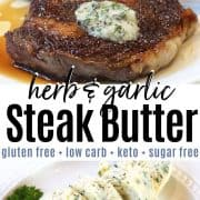 pinterest pin of a juicy steak topped with melting steak butter.