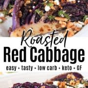 Pinterest pin with two images of red cabbage on a white platter with toasted nuts and goat cheese