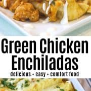 Green enchiladas in a casserole dish and served on a white plate